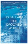 The Drowned World by J.G. Ballard cover image