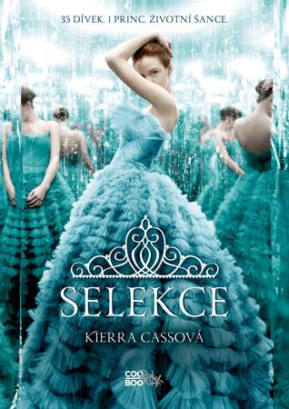 Selekce (Selekce, #1)