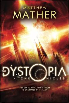 The Dystopia Chronicles (Atopia, #2)