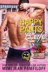 Happy Pants Cafe (Happy Pants, #0.5)