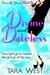 Divine and Dateless (Eterna...