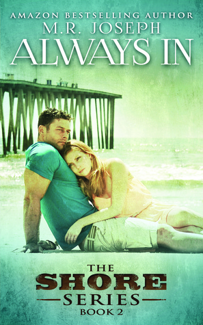 Always In (The Shore, #2)