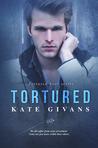 Tortured (Tortured Soul, #1)