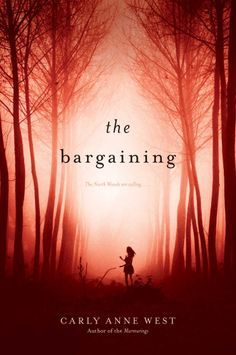 The Bargaining by Carly Anne West
