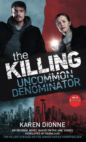 The Killing - Uncommon Denominator