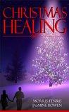 Christmas Healing (Healing The Regime, #1)