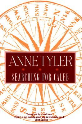Searching for Caleb by Anne Tyler