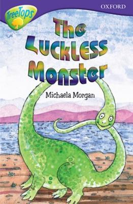 Oxford Reading Tree: Stage 11b: Treetops: The Luckless Monster