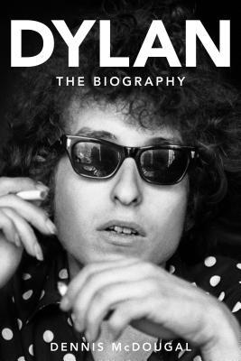 Dylan: The Biography
