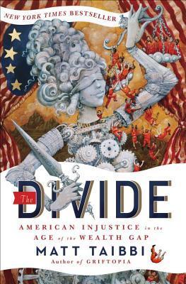 725c7e0e54 The Divide  American Injustice in the Age of the Wealth Gap by Matt ...