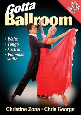 Gotta Ballroom [With DVD]