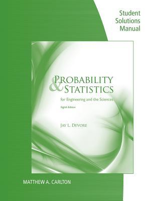 student solutions manual for devore s probability and statistics for rh goodreads com probability and statistics for engineers devore solution manual devore probability and statistics solution manual 7th edition