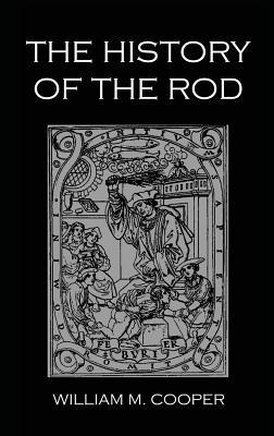 A History of the Rod by William M.  Cooper
