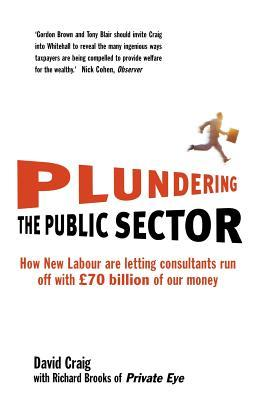 Plundering The Public Sector