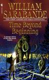 Time Beyond Beginning (The First Americans, #10)