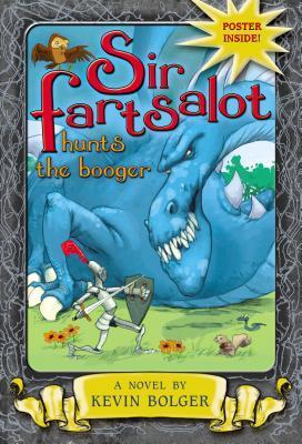 Sir Fartsalot Hunts the Booger