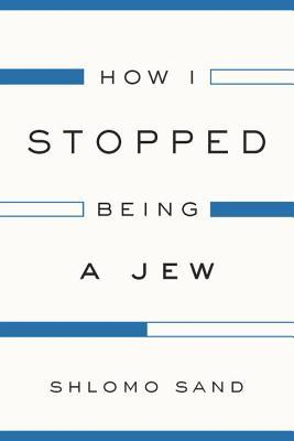 How I Stopped Being a Jew
