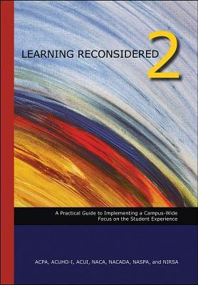 learning-reconsidered-2-a-practical-guide-to-implementing-a-campus-wide-focus-on-the-student-experience