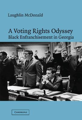 A Voting Rights Odyssey: Black Enfranchisement in Georgia