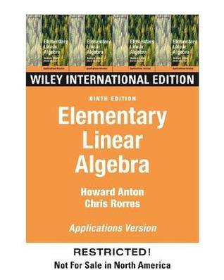 Elementary Linear Algebra by Howard Anton