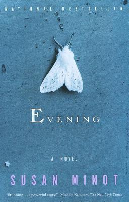 Evening by Susan Minot