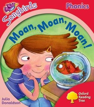 Moan, Moan, Moan!