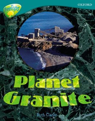 Planet Granite (Treetops Non Fiction)