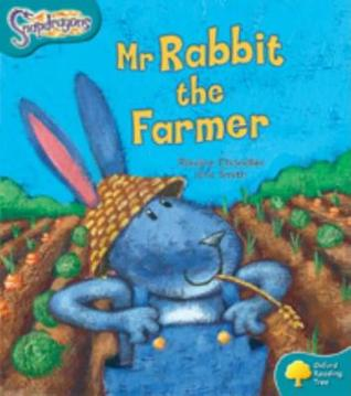 Oxford Reading Tree: Level 9: Snapdragons: MR Rabbit the Farmer