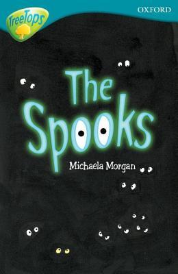 The Spooks (Oxford Reading Tree: Level 9: TreeTops)