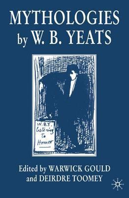 Mythologies by W.B.Yeats