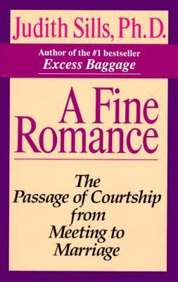 a-fine-romance-the-passage-of-courtship-from-meeting-to-marriage