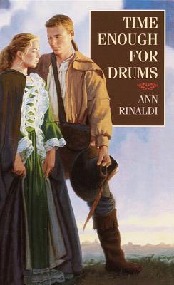 Time Enough for Drums by Ann Rinaldi