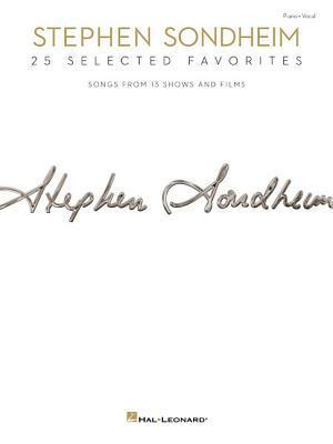 Stephen Sondheim: 25 Selected Favorites: Songs from 13 Shows and Films