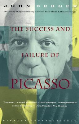 The Success and Failure of Picasso by John Berger