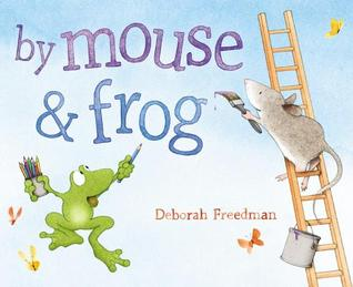 By Mouse and Frog