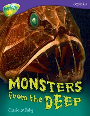 Oxford Reading Tree: Stage 11 A: Tree Tops More Non Fiction: Monsters From The Deep (Treetops Non Fiction)