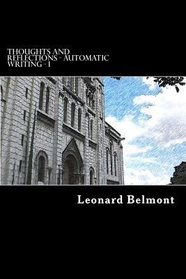 Ebook Thoughts and Reflections - Volume I by Leonard Belmont DOC!