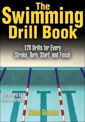 The Swimming Drill Book by Rubén Guzmán