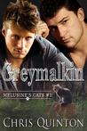 Greymalkin by Chris Quinton