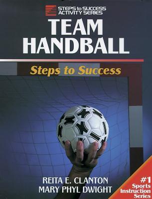 Team Handball: Steps to Success: Steps to Success