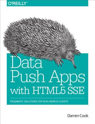 data-push-applications-using-html5-sse-pragmatic-solutions-for-real-world-clients