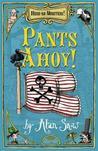 Pants Ahoy!