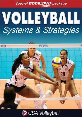 Volleyball Systems and Strategies: US Volleyball por USA Volleyball