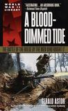 A Blood-Dimmed Tide: The Battle of the Bulge by the Men Who Fought It (Dell World War II Library)