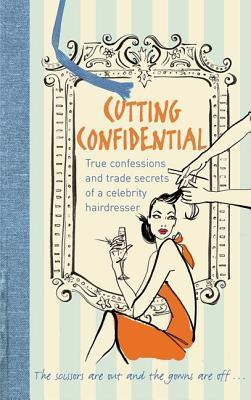 Cutting Confidential by Shaun Lockes