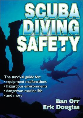 Scuba Diving Safety by Dan Orr