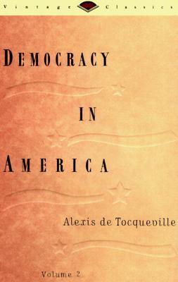Democracy in America Volume 2