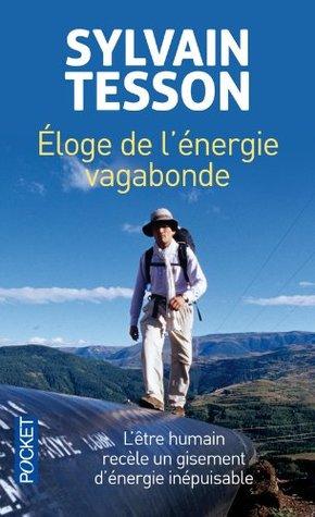 Éloge de l'énergie vagabonde