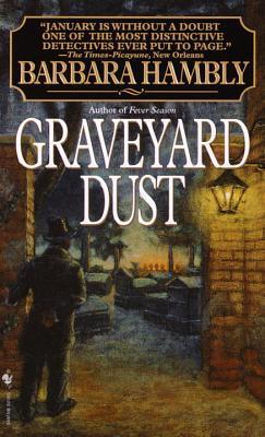 Graveyard Dust (Benjamin January, #3)