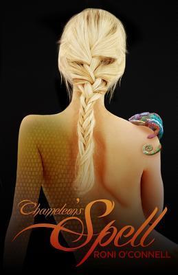 Chameleon's Spell (Chameleon's Trilogy, #1)